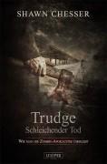 Buchcover für eine neue Zombie-Serie vom Luzifer Verlag -Trudge – Schleichender Tod- (#1)