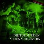Edgar Wallace - Die Tuer mit den sieben Schloessern