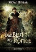 Cover Preview zu -Das Blut des Königs – Band 2 der Fantasy-Reihe von Stefan Burban (Atlantis-Verlag)