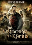 Cover zu -Das Vermächtnis des Königs-. Erscheint im Frühjahr 2015 beim Atlantis-Verlag
