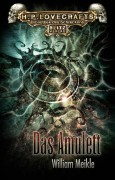 Cover zu H.P. Lovecrafts Bibliothek des Schreckens Band 2 -Das Amulett-. Die neue Taschenbuchreihe ist aktuell in Vorbereitung beim Blitz-Verlag