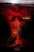 Cover zu PREDATOR X – böser Monster-Thrash aus dem Hause Luzifer-Verlag