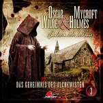 Coveransicht zu Oscar Wilde + Mycroft Holmes - Folge 03 - Das Geheimnis des Alchemisten. Jetzt erhältlich.