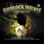 Coveransicht zur neuen Sherlock Holmes Chronicles Folge #18 – Die Drachenlady- von K. P. Walter. Erscheint am 17.4.