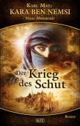 Coverart zu KARA BEN NEMSI Band 6 - Der Krieg des Schut - demnächst beim BLITZ- Verlag. Danke an Samir Fuchs für sein Modellfoto als -Schut-