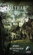 Coverartwork für den Lovecraft-Reiseführer -Ulthar- von Jörg Kleudgen – im Stil seiner Vorgänger