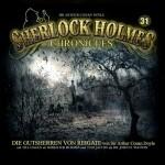 Covergestaltung für -Die Gutsherren von Reigate-. 31 Der Arthur C. Doyle Klassiker erscheint am 19.8.2016 in einer Neuauflage als Sherlock Holmes Chronicles Hörspiel #31 bei Winterzeit-Audio