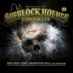 Der Geist von Carninghton Hall – Folge 23 der Sherlock Holmes Chronicles