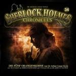 Die fünf Orangenkerne- aus der Hörspielreihe Sherlock Holmes Chronicles # 34