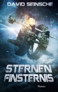 Finale Coverversion für - Sternenfinsternis-. Ein Science Fiction Roman von David Seinsche - Buchautor der Fantasy und Science-Fiction.