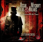 HighscoreMusik, Maritim und Mark Freier präsentieren das neue Reihen-Layout inklusive Cover zu Folge 1 der neuen Hörspielserie - Oscar Wilde & Microft Holmes – Sonderermittler der Krone -