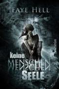 Keine Menschenseele – ein psychologischer Horrorroman von Faye Hell - Amrun Verlag