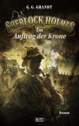 Neues Sherlock Holmes Buchcover für den Blitz-Verlag, -Im Auftrag der Krone- von G.G. Grandt.