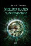 Sherlock Holmes und die Zeitmaschine