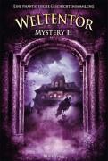 Weltentor - Mystery 2