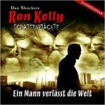 Ron Kelly - Der Mann Verlaesst die Welt