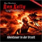 Ron Kelly - Abenteuer in der Uhrzeit