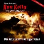 Ron Kelly - Das Raetselschiff von Hyperborea
