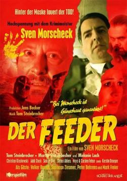 Nach kleinen Justierungen, hier und heute nochmal die finale Version vom Kino-Poster zu -DER FEEDER- im Edgar Wallace Look!